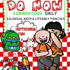 "MORNING WORK ""DO NOW""  September COMMON CORE ALIGNED"