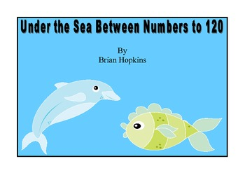 """Common Core Dolphin Under The Sea """"Between"""" Numbers to 120"""