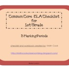 Common Core ELA Checklist for 1st Grade  3 Marking Periods!