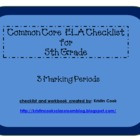 Common Core ELA Checklist for 5th Grade – 3 Marking Periods!