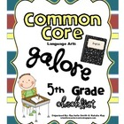Common Core ELA Galore {5th Grade checklist}