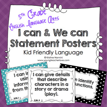 5th Grade Common Core ELA I Can and We Can Statement Poste