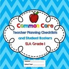 1st Grade Common Core  ELA Checklists and Student Rosters