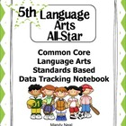 Common Core ELA Standards Based Data Tracking Notebook-Grade 5
