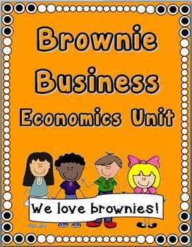 Common Core Economics:  Brownie Business Unit