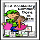 Common Core English Language Arts (ELA) 1st Grade Vocabulary