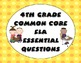 Common Core Essential Questions - 4th Grade ELA