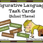 Common Core Figurative Language Scoot/Task Cards (School Theme)