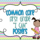 Common Core First Grade I Can Posters