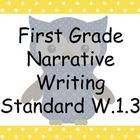 Common Core First Grade Narrative Writing Standard Poster