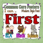 Common Core First Grade Posters (I can...) Modern Font