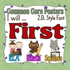 "Common Core First Grade Posters, ""I will""statements with Z"