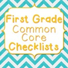 Common Core Language Arts - First Grade Standards Checklists
