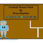 Common Core Football Mental Math
