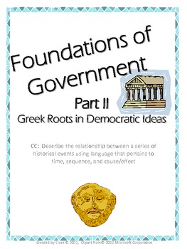 Common Core Foundations of Goverment Part II The Greeks' D