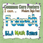 Common Core Fourth Grade Posters (I can . . .)