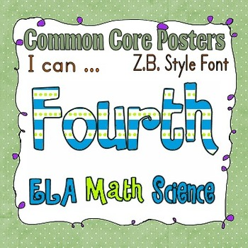 Common Core Fourth Grade Posters (I can . . .) Zaner Bloser font