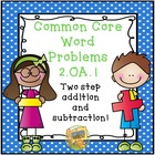 Common Core Gr. 2  Word Problems Multi-Step Addition/Subtr