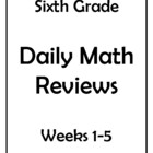 Common Core Grade 6 Daily Math Review Weeks 1-5