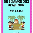 Common Core Grade Book - GRADE 1