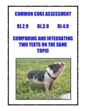 Common Core RI.2.9, 3.9, 4.9: Compare/Integrate Two Texts