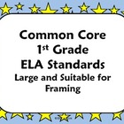 "Common Core ""I Can"" ELA Posters - 1st Grade"