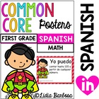 Common Core I Can Posters in Spanish for First Grade Math