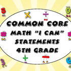 Common Core I Can Statements - 4th Grade Math