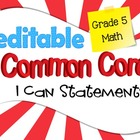 Common Core I Can Statements Mathematics Grade 5
