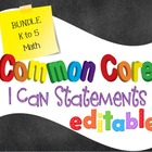 Common Core I Can Statements Mathematics K to 5 Bundle