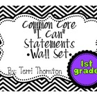 "Common Core ""I Can"" Statements Wall Set: 1st Grade"