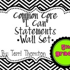 "Common Core ""I Can"" Statements Wall Set: 5th Grade"
