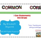 Common Core I Can Statements for 3rd Grade