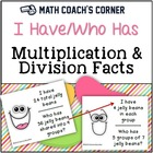 Common Core: I Have/Who Has Multiplication and Division