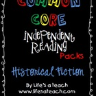 Common Core Independent Reading Packs: Historical Fiction