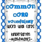 Common Core {Kindergarten Math Vocab list &amp; cards}