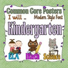 Common Core Kindergarten Posters with I will statements