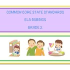 Common Core Language Arts - ELA Grade 2 Rubrics
