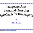 Common Core Language Arts Essential Questions for Kindergarten