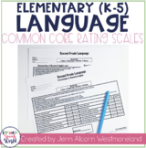 Common Core Language Rating Scales {K-5}