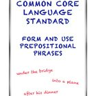 Common Core L.4.1e: Form and Use Prepositional Phrases
