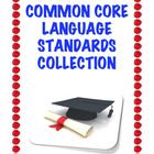 Common Core Language Standards Collection: 31 Student Pages