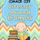 Common Core Literacy Journal Prompts- Volume Two