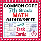 Common Core Math 7th Assessments - Warm Ups - Task Cards -