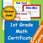 Common Core Math Achievement Certificates - 1st Grade