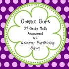 Common Core Math Assessment Grade 3 G.2 Geometry: Partitio