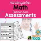 Common Core Math Assessments: Kindergarten