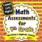 Common Core Math Assessments for 4th Grade - Operations an