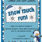 Common Core Math Centers: Snow Much Fun!