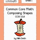 Common Core Math: Composing Shapes (Grade 1)